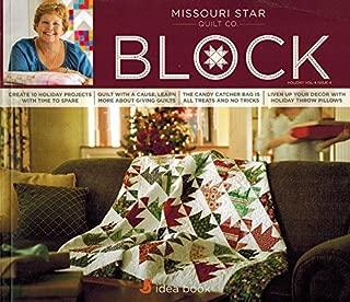 Missouri Star Quilt Co. Block: Holiday Vol. 4 Issue 4 Idea Book