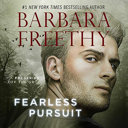 Fearless Pursuit: Off The Grid: FBI Series, Book 8