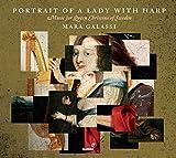 Portrait of a Lady with Harp - Musik für Königin Christina von Schweden