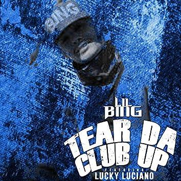 Tear Da Club Up (feat. Lucky Luciano)