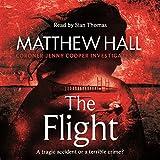 The Flight: Coroner Jenny Cooper, Book 4