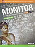 Monitor. Con Grammatica-Lezioni 1-Quaderno. Ediz. compatta. Per i Licei. Con e-book. Con espansione online