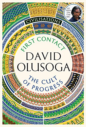 Civilisations: First Contact / The Cult of Progress: As seen on TV (English Edition)