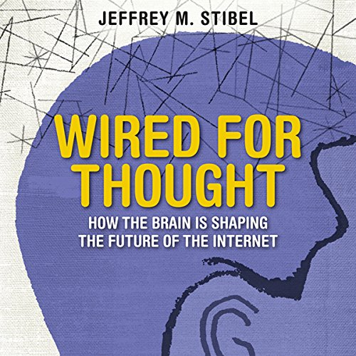 Wired for Thought audiobook cover art