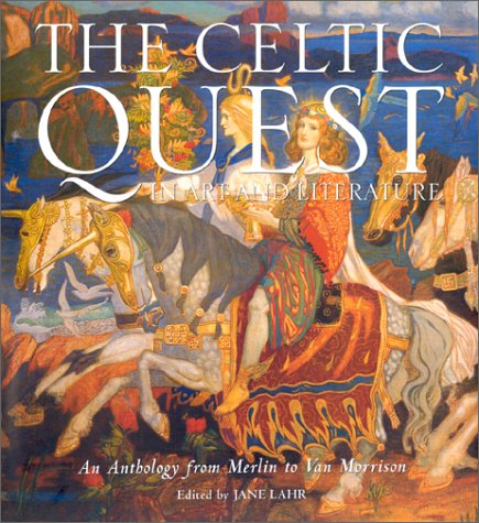 The Celtic Quest In Art And Literature
