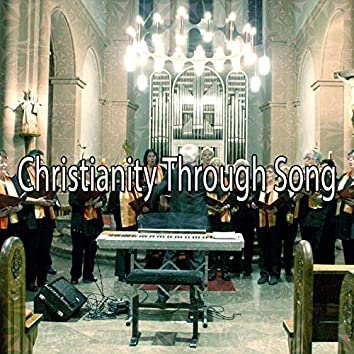 Christianity Through Song