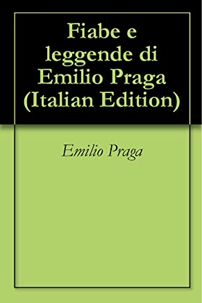 Fiabe e leggende di Emilio Praga