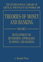 Theories of Money and Banking (International Library of Critical Writings in Economics series) (The International Library of Critical Writings in Economics)