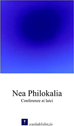 Nea Philokalia: Conferenze ai laici