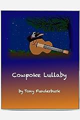 Cowpoke Lullaby (Bedtime Buckaroos Book 4) Kindle Edition