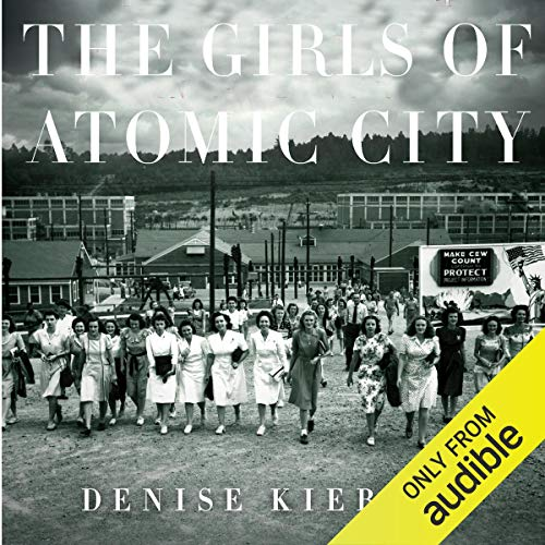The Girls of Atomic City audiobook cover art