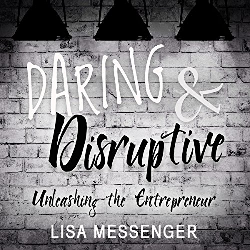 Daring & Disruptive audiobook cover art