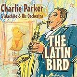 Latin Bird [Audio CD] Parker, Charlie