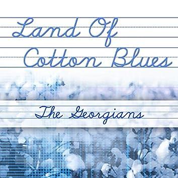 Land Of Cotton Blues