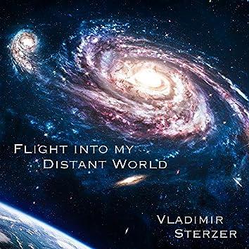 Flight into My Distant World