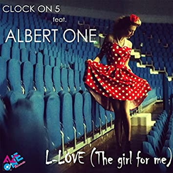 L-Love (feat. Albert One) [The Girl for Me]