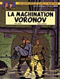 Blake et Mortimer, tome 14 - La Machination Voronov by Yves Sente (2000-01-01) - Blake & Mortimer - 01/01/2000