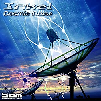 Inkel - Cosmic Noise