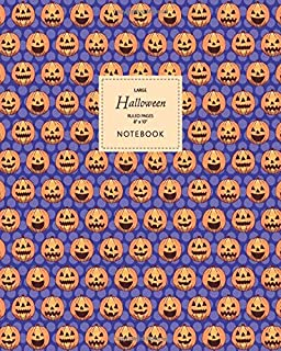 Halloween Notebook - Ruled Pages - 8x10 - Large: (Blue Edition) Fun Halloween Jack o Lantern notebook 192 ruled/lined page...