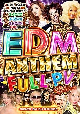 EDM Anthem Full PV Edition