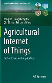 Agricultural Internet of Things: Technologies and Applications