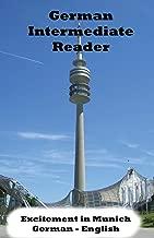 German Intermediate Reader: Excitement in Munich (German Reader) (Volume 1) (German Edition)