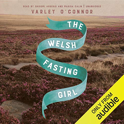 The Welsh Fasting Girl audiobook cover art