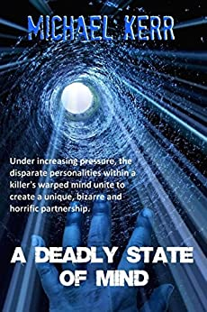A Deadly State Of Mind by [Michael Kerr]