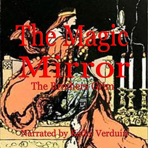 The Magic Mirror audiobook cover art