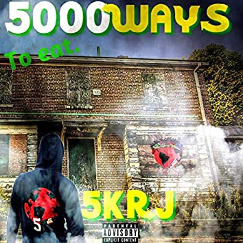 5000 Ways to Eat