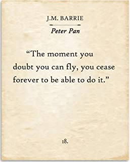 J.M. Barrie - Peter Pan - The Moment You Doubt Whether You Can Fly - 11x14 Unframed Typography Book Page Print - Great Gift for Book Lovers, Also Makes a Great Gift Under $15