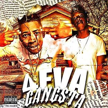 4eva Gangsta (feat. NSG Simba)