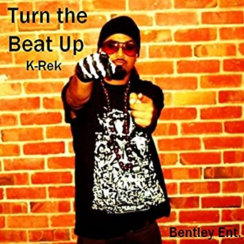 Turn the Beat Up (Single)