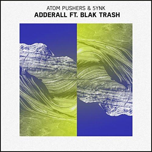 Atom Pushers & 5ynk feat. Blak Trash