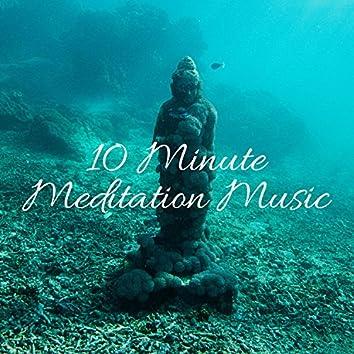 10 Minute Meditation Music