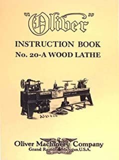 OLIVER No. 20-A Pattern Makers Wood Turning Lathe Owner's and Parts Manual