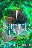 The Shifter Hunter: A Paranormal Women's Fiction Novel (A Supernatural Midlife Book 2) (English Edition)