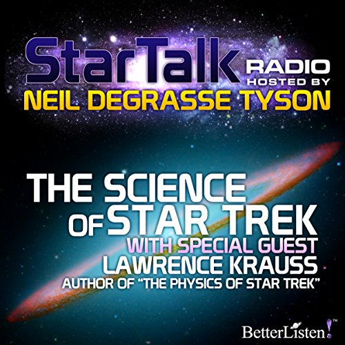 Star Talk Radio: The Science of Star Trek audiobook cover art