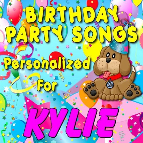 Kylie, It's Time to Ride the Party Train (Kielee, Kiley, Kyelee, Kylee, Kyleigh)