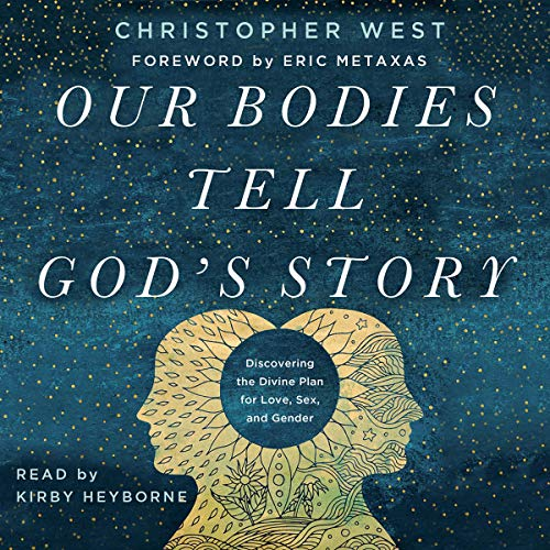 Our Bodies Tell God's Story cover art