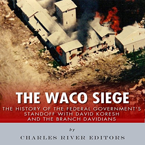 The Waco Siege audiobook cover art
