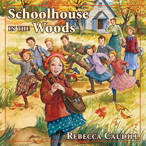 Schoolhouse in the Woods audiobook cover art