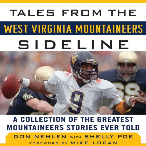 Tales from the West Virginia Mountaineers Sideline audiobook cover art