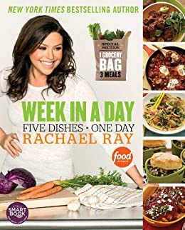 Week in a Day: 5 Dishes > 1 Day by [Rachael Ray]