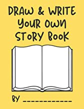 Draw & Write Your Own Story Book: Create your own story book for kids- a creative draw and write journal book