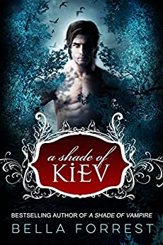 A Shade of Kiev by [Bella Forrest]