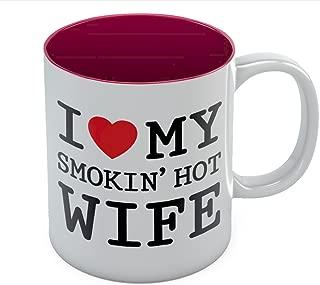 I Love My Smokin' Hot Wife Coffee Mug - Mother's Day Romantic Gift For Wife From Husband Novelty Tea Mug 11 Oz. Red