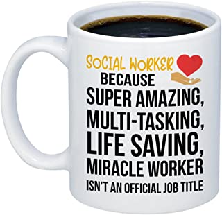 MyCozyCups Social Worker Gifts - Amazing Social Worker Miracle Worker Job Title Coffee Mug - Funny Unique Gift Idea 11oz Cup for Birthday, Christmas - Cute Quote Saying Appreciation Present for Women