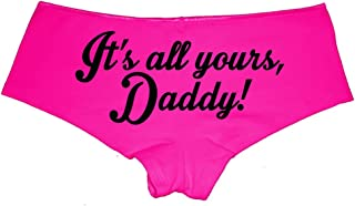 It's All Yours, Daddy! Sexy Panties Valentine Gift Booty Shorts Girlfriend Gifts