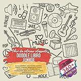 Doodle libro Junior. Libro da colorare rilassante. 360 suggerimenti creativi per i bambini: gadget, giardino, buona notte, spazio esterno, nautico, ... adorabile e altro. Extra Grande 360+ pagine